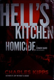 Cover of: Hell's Kitchen homicide: a Conor Bard mystery