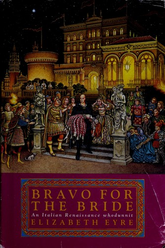 Bravo for the bride by Elizabeth Eyre