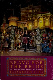 Cover of: Bravo for the bride | Elizabeth Eyre