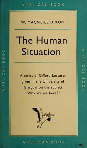 The human situation.