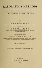 Cover of: Laboratory methods with special reference to the needs to the general practitioner | Byron G. R. Williams