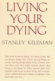 Cover of: Living Your Dying | Stanley Keleman