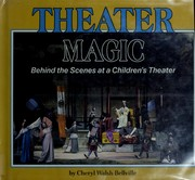 Cover of: Theater magic | Cheryl Walsh Bellville