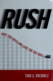 Cover of: Rush | Todd G. Buchholz