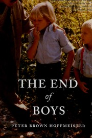 Cover of: The end of boys | Peter Brown Hoffmeister