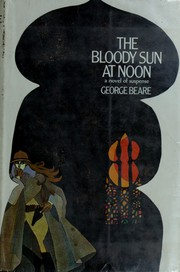 Cover of: The bloody sun at noon
