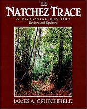 Cover of: The Natchez Trace: A Pictorial History