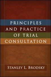 Cover of: Principles and Practice of Trial Consultation