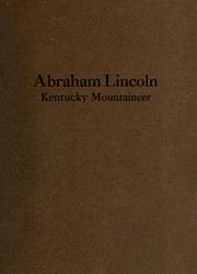 Cover of: Abraham Lincoln, Kentucky mountaineer
