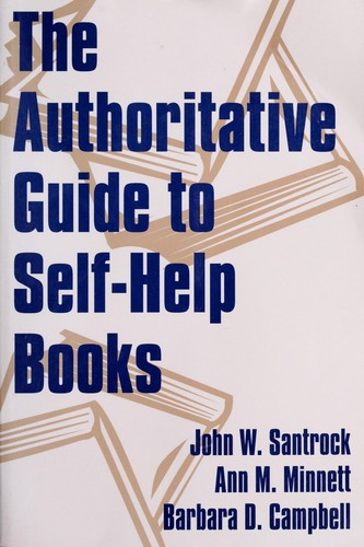 The authoritative guide to self-help books by John W. Santrock