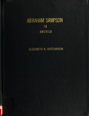 Abraham Sampson in America by Elizabeth Newman Hutchinson