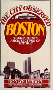 Cover of: The city observed, Boston by Donlyn Lyndon