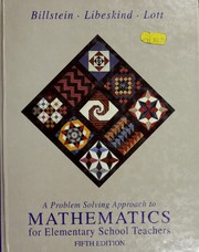 Cover of: A problem solving approach to mathematics for elementary school teachers | Rick Billstein