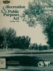 Cover of: Recreation & Public Purposes Act | United States. Bureau of Land Management. Wyoming State Office
