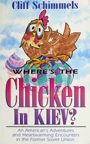 Cover of: Where's the chicken in Kiev?