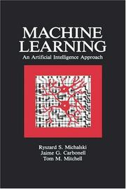 Cover of: Machine Learning by Ryszard S. Michalski, Jaime G. Carbonell, Tom M. Mitchell
