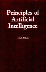 Principles of artificial intelligence by Nilsson, Nils J.