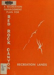 Cover of: A recreation management plan for Red Rock Canyon Recreation Lands