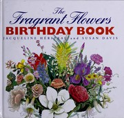 Cover of: The fragrant flowers birthday book | Jacqueline HeМЃriteau