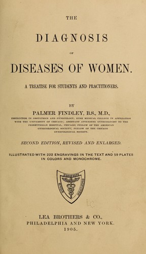 The diagnosis of diseases of women by Findley Palmer. [from old catalog]