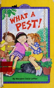 Cover of: What a pest!