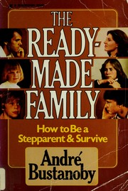 Cover of: The readymade family | AndreМЃ Bustanoby