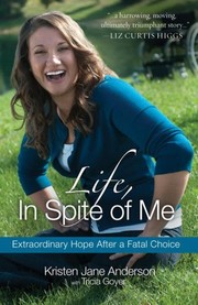 Cover of: Life, In Spite of Me |