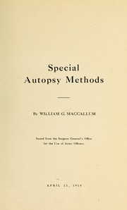 Cover of: Special autopsy methods | W. G. MacCallum