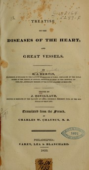 Cover of: Treatise on the diseases of the heart, and great vessels. | R. J. Bertin
