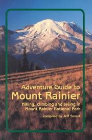 Cover of: Adventure guide to Mount Rainier | Jeff Smoot