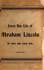 Cover of: Every day life of Abraham Lincoln | Francis F. Browne