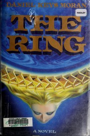 Cover of: The ring | Daniel Keys Moran
