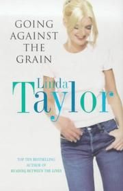 Cover of: Going Against the Grain | Linda Taylor