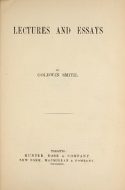 Cover of: Lectures and essays | Goldwin Smith
