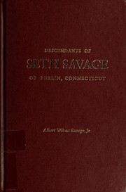 Cover of: Descendants of Seth Savage of Berlin, Connecticut