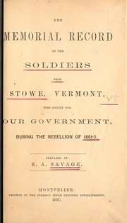 Cover of: The memorial record of the soldiers from Stowe, Vermont, who fought for our government during the rebellion of 1861-5