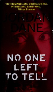 Cover of: No One Left To Tell | Jordan Dane