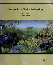 Cover of: Introduction to physical anthropology | Harry Nelson