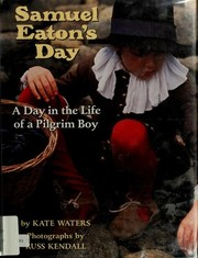 Samuel Eaton's Day by Kate Waters