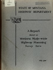 A Report based on Montana State-wide Highway Planning Survey data