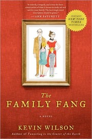 Cover of: The Family Fang | Kevin Wilson