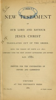 Cover of: The New Testament of Our Lord and Saviour Jesus Christ |
