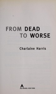 Cover of: From dead to worse