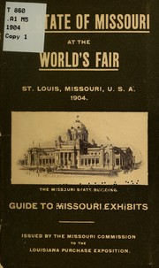 Cover of: The state of Missouri at the World's fair, St. Louis Missouri, U. S. A., 1904