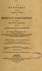A synopsis of the various kinds of difficult parturition by Samuel Merriman