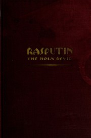 Cover of: Rasputin, the holy devil