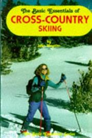 Cover of: The basic essentials of cross country skiing
