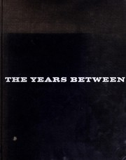 Cover of: The years between: [a dramatic view of the twenties and thirties