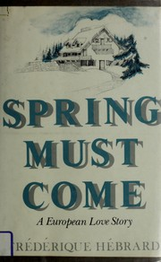 Cover of: Spring must come