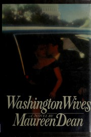 Cover of: Washington wives | Maureen Dean